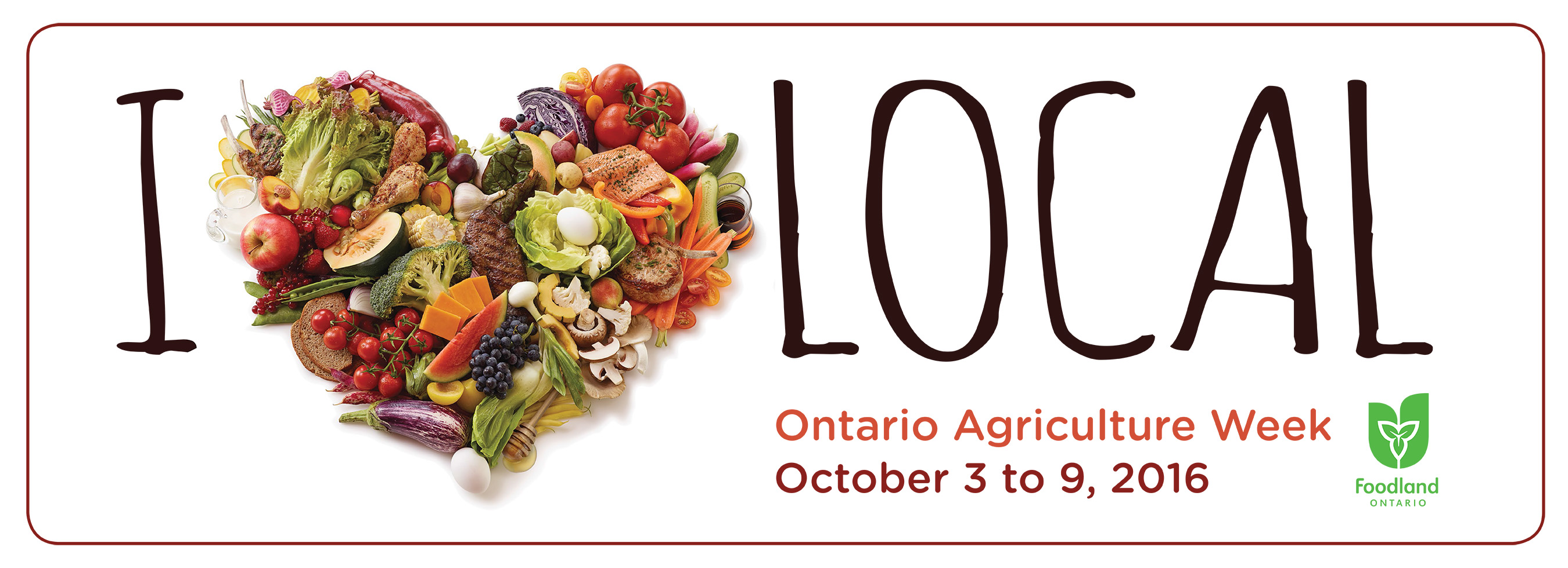 """This is a banner for local food week in Ontario. It says """"I heart local"""", with fruits and vegetables making the shape of a heart. It has the dates of local food week: October third to ninth."""