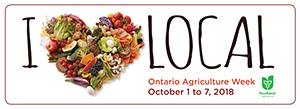 "A photo of a heart formed from produce and the word ""local"" with the Foodland Ontario logo, along with dates for Ontario Agriculture Week: October 1-7 2018."