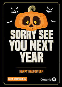 orange jack-o-lantern with the words Sorry see you next year in white letters