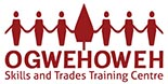 Ogwehoweh Skills and Trades Training Centre