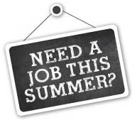 Need a job this summer?